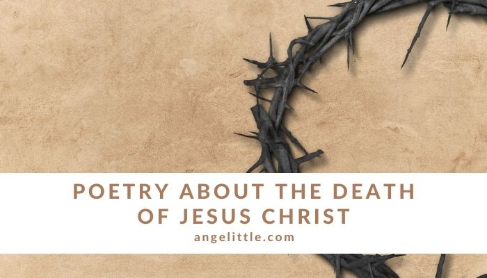 Poetry about the Death of Jesus Christ by Angelittle | Angelita Chua Elloren