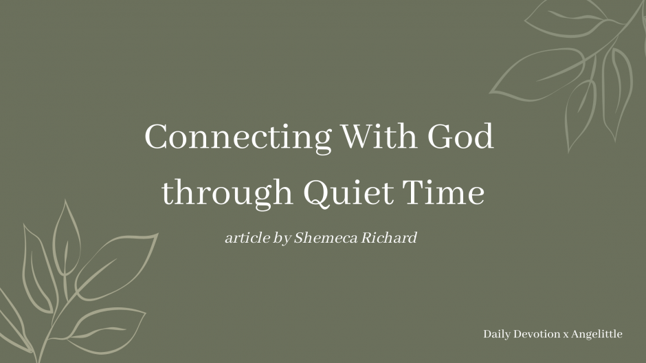 Connecting With God through Quiet Time by Shemeca Richard | Deeply Rooted Devotional series | Angelittle