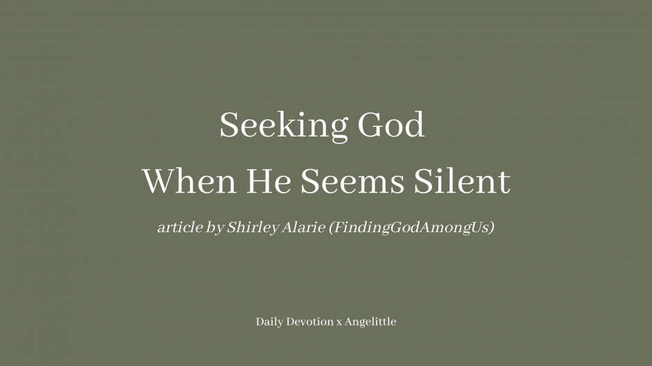 Seeking God when He seems silent by Shirley Alarie, Finding God Among Us